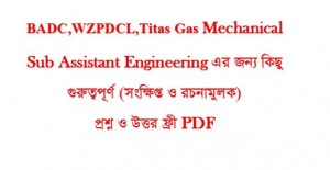 Titas Gas,BADC,WZPDCL Job Exam Suggestion(Mechanical)