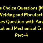 Multiple Choice Questions (MCQ) with Answer on Arc Welding(PDF)