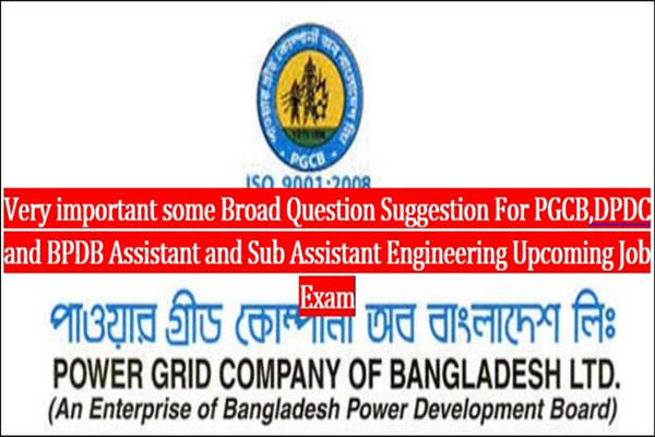 Assistant Engineer (Electrical) Job Question Papers for PGCB,BPDB,DPDC