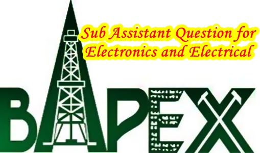 BAPEX Sub Assistant Engineer Written Departmental Exam Questions