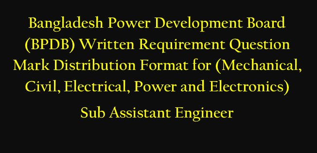 BPDB Job Question for Sub Assistant Engineer