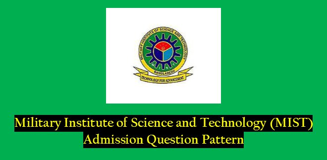 MIST Admission Test Question Pattern