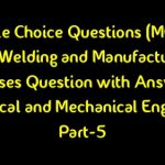 Manufacturing Process Objective Type Questions with Answers(PDF)