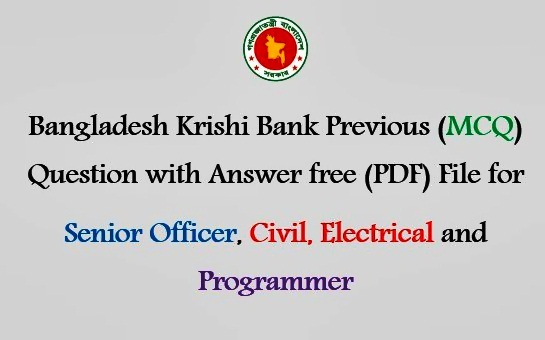 Bangladesh Krishi Bank MCQ Exam Questions with Answer (PDF)