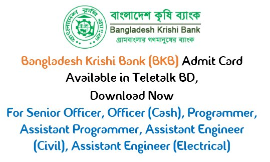 Bangladesh Krishi Bank(BKB) Admit Card  2017 Download Now
