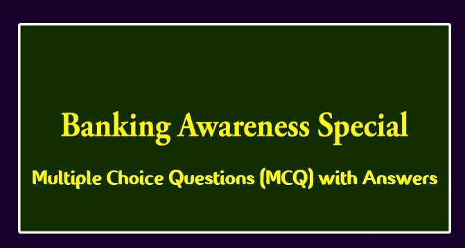 Banking Multiple Choice Questions(MCQ) with Answers