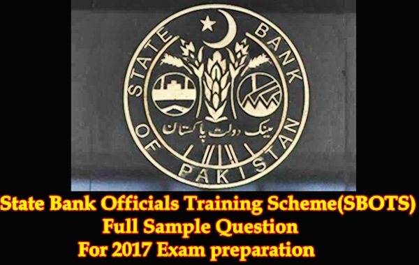 State Bank Officials Training Scheme (SBOTS)Sample Exam Paper-2017