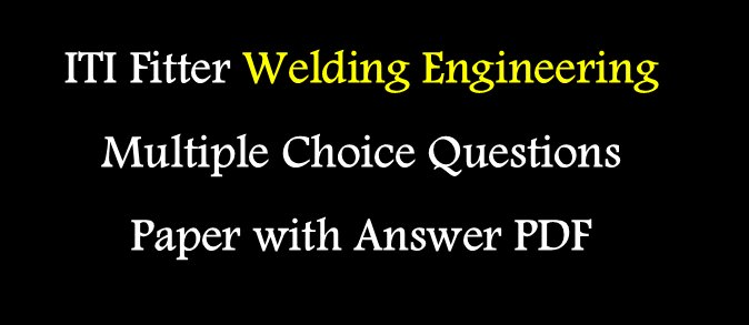 ITI Fitter Multiple Choice Questions Paper with Answer PDF
